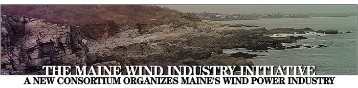 The Maine Wind Industry Initiative