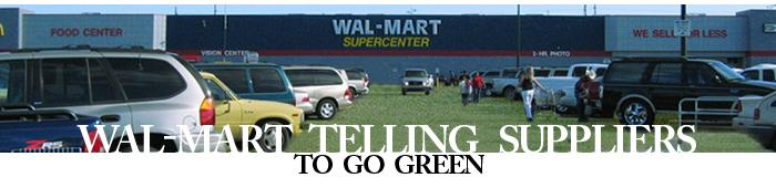 Wal-Mart Telling Suppliers to Go Green