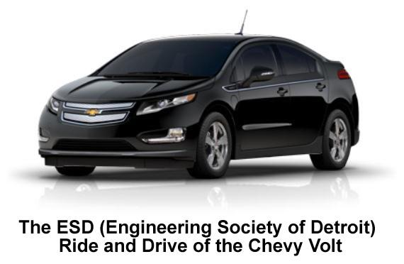 The ESD (Engineering Society of Detroit) Ride and Drive of the Chevy Volt