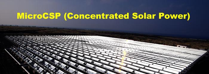MicroCSP (Concentrated Solar Power)