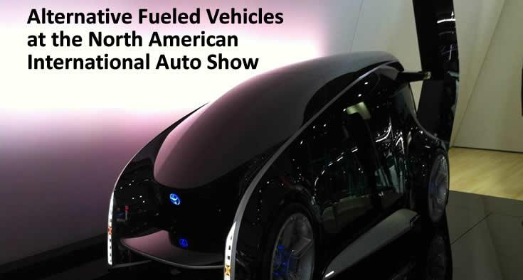 Alternative Fueled Vehicles at the North American International Auto Show