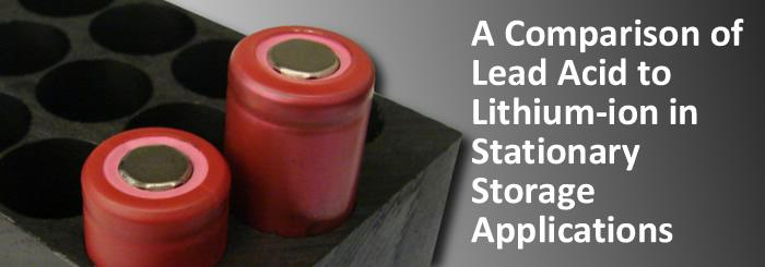 A Comparison of Lead Acid to Lithium-ion in Stationary Storage Applications