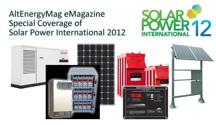 AltEnergyMag eMagazine - Special Coverage of Solar Power International 2012