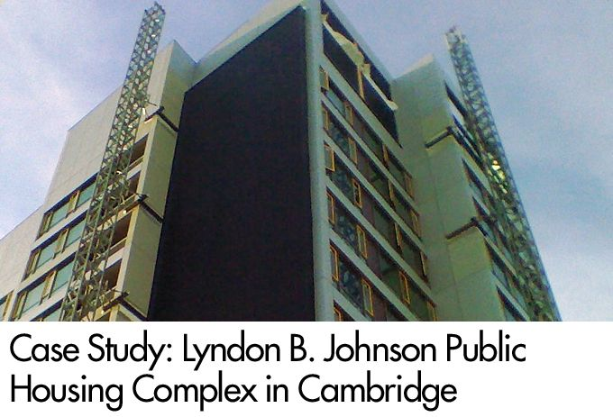 Case Study:  Lyndon B. Johnson Public Housing Complex in Cambridge