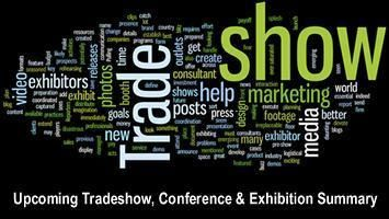 Upcoming Tradeshow, Conference & Exhibition Summary - June, July, August 2015