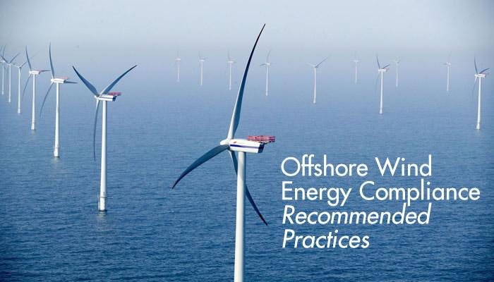 Offshore Wind Energy Compliance - Recommended Practices