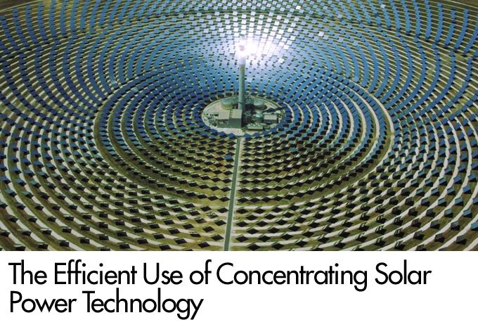 The Efficient Use of Concentrating Solar Power Technology