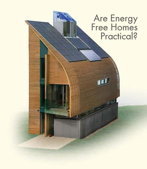 Are Energy Free Homes Practical?