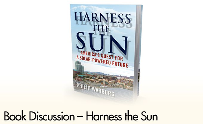 Book Discussion – Harness the Sun