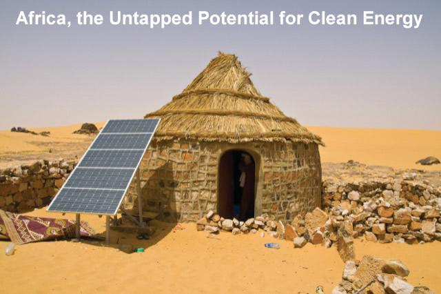 Africa, the Untapped Potential for Clean Energy
