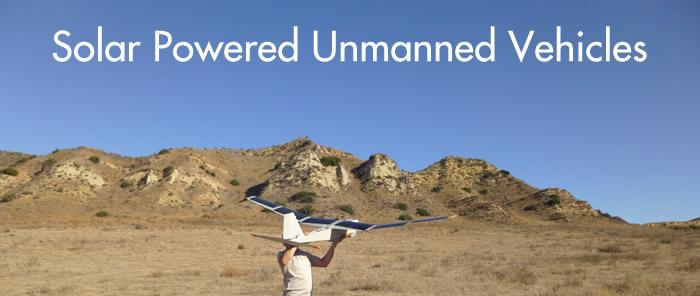 Solar Powered Unmanned Vehicles
