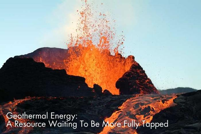 Geothermal Energy: A Resource Waiting To Be More Fully Tapped