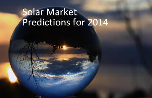 Solar Market Predictions for 2014