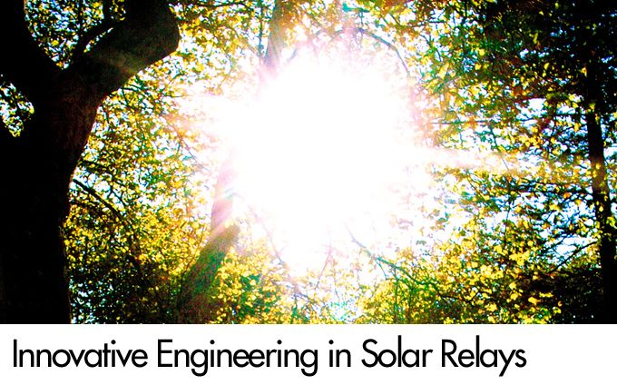 Innovative Engineering in Solar Relays