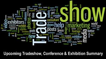 Upcoming Tradeshow, Conference & Exhibition Summary - August, September & October