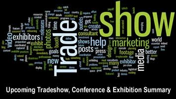 Upcoming Tradeshow, Conference & Exhibition Summary - May, June & July 2016