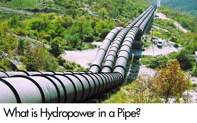 What is Hydropower in a Pipe?