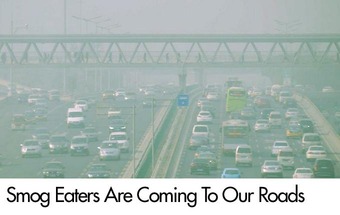 Smog Eaters Are Coming To Our Roads