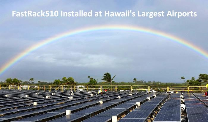 FastRack510 Installed at Hawaii's Largest Airports