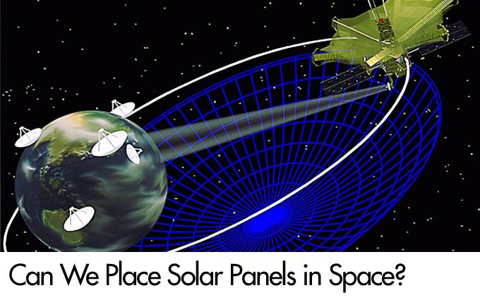 Can We Place Solar Panels in Space?
