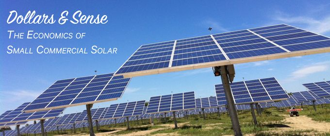 The Economics of Small Commercial Solar Projects