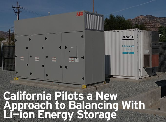 California Pilots a New Approach to Balancing With Li-ion Energy Storage