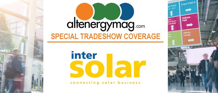 AltEnergymag - Special Tradeshow Coverage<br>Intersolar & ees