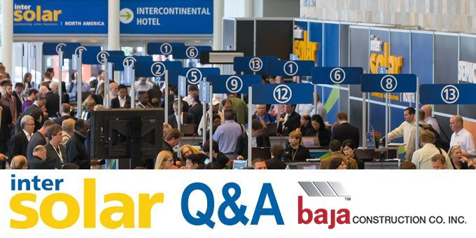 Talking Intersolar with Baja Construction