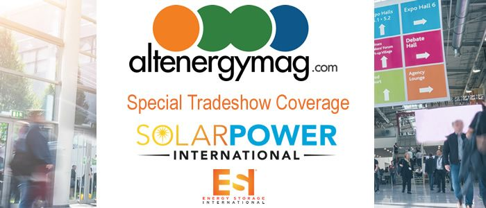 AltEnergymag - Special Tradeshow Coverage<br>Solar Power International & ESI