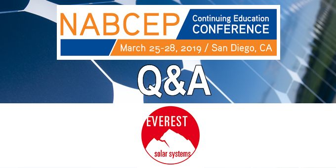 Q&A with Everest, The NABCEP Continuing Education Conference
