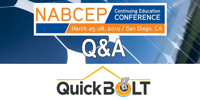 Q&A with QuickBOLT, The NABCEP Continuing Education Conference