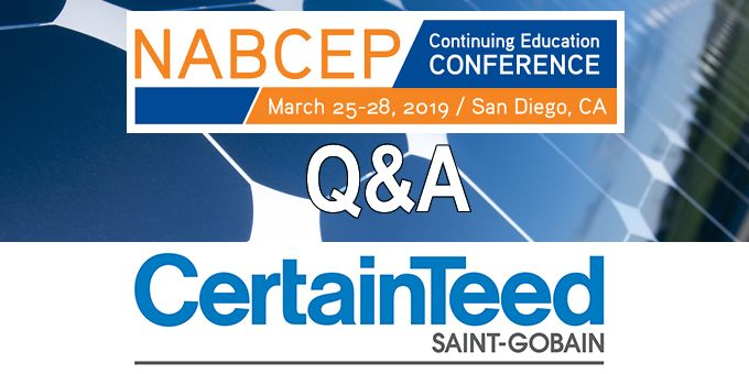 Q&A with CertainTeed Corporation, The NABCEP Continuing Education Conference