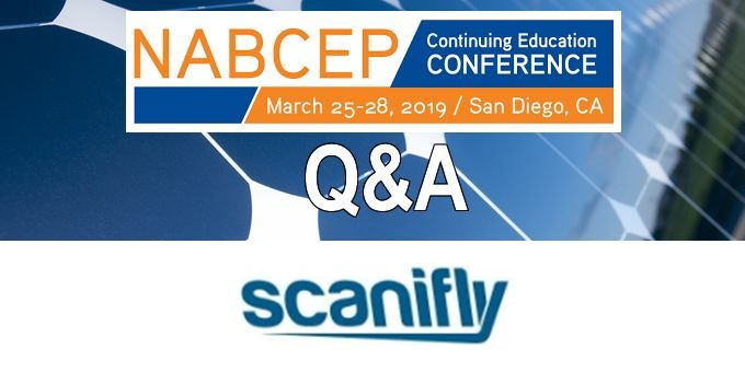 Q&A with Scanifly, The NABCEP Continuing Education Conference