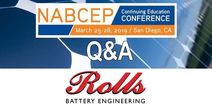Q&A with Rolls Battery, The NABCEP Continuing Education Conference