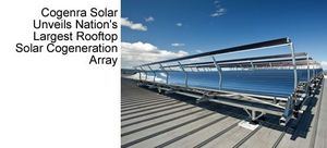 Cogenra Solar and Kendall-Jackson Winery Unveil Nation's Largest Rooftop Solar Cogeneration Array