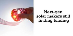 Next-gen solar makers still finding funding